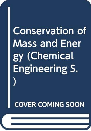 Conservation of Mass and Energy By John C. Whitwell