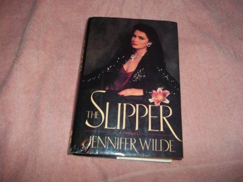 The Slipper By Jennifer Wilde