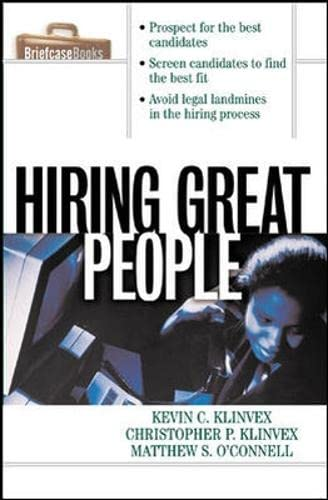 Hiring Great People By Kevin Klinvex