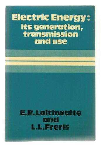 Electric Energy By E. R. Laithwaite