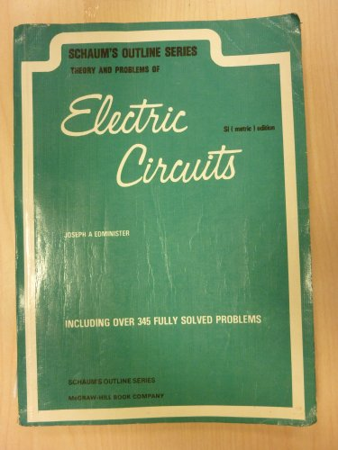 Schaum's Outline of Electric Circuits By Joseph Edminister