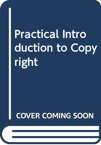 Practical Introduction to Copyright By Gavin McFarlane