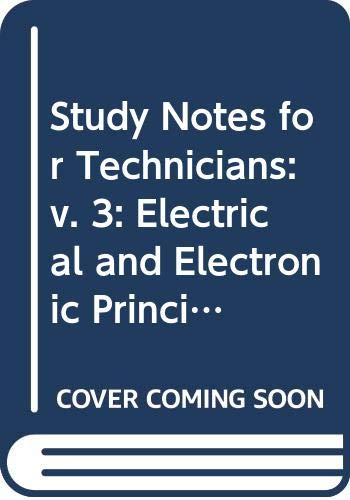Study Notes for Technicians By John B. Pratley
