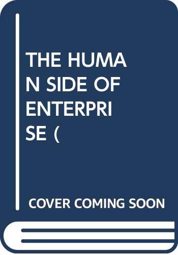 THE HUMAN SIDE OF ENTERPRISE ( By Douglas McGregor