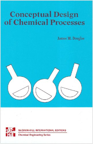 Conceptual Design of Chemical Process By James Merrill Douglas