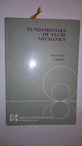 Fundamentals of Fluid Mechanics By Jack B. Evett