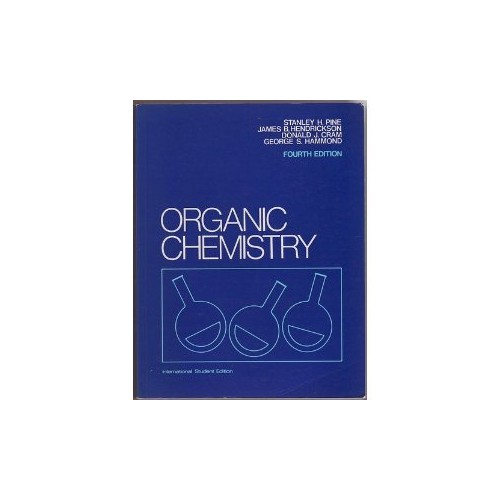 Organic Chemistry By Stanley H. Pine