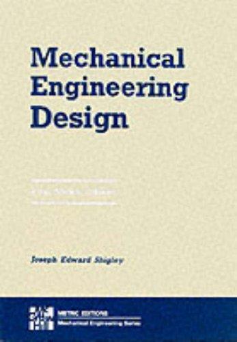Mechanical Engineering Design By Joseph E. Shigley
