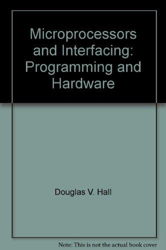 Microprocessors & Interfacing By Douglas V. Hall