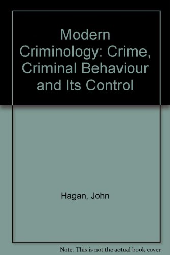 Modern Criminology By John Hagan