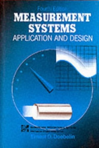 Measurement Systems By Ernest O. Doebelin