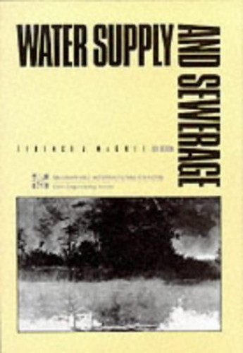 WATER SUPPLY & SEWERAGE 6/E  (Int'l Ed) by Terence J. McGhee