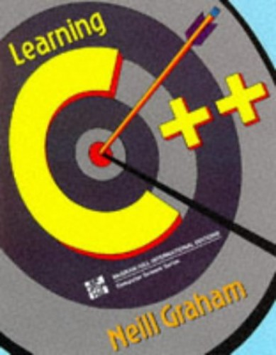 Learning C++ by Neill Graham