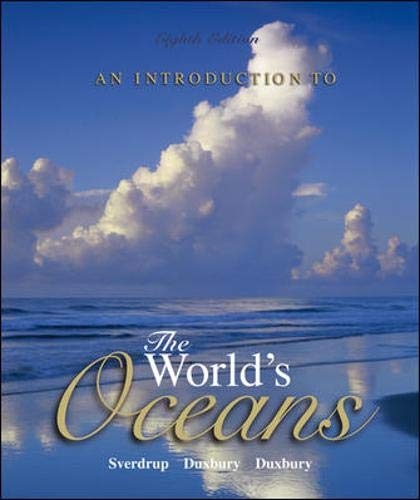 An Introduction to the World's Oceans 8/e with bind in OLC card By Keith Sverdrup