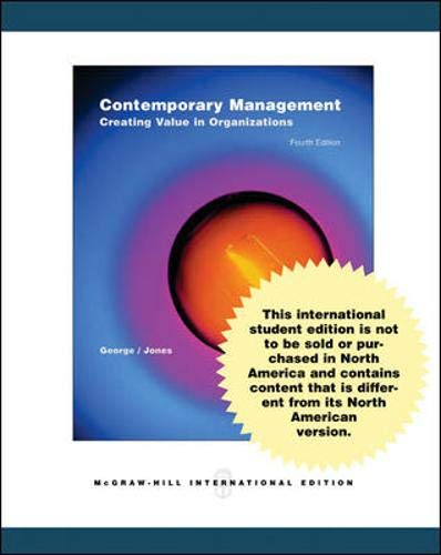 Contemporary Management By Jennifer M. George