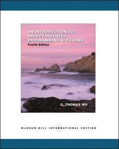 An Introduction to Object-Oriented Programming With Java By C. Thomas Wu (Otani)