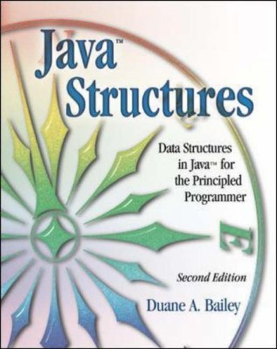Java Structures By Duane Bailey