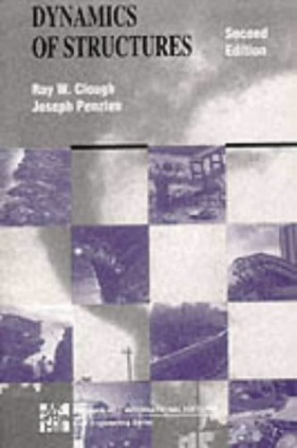 Dynamics of Structures By R. W. Clough