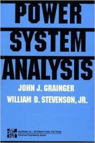 POWER SYSTEMS ANALYSIS (Int'l Ed) (Power & Energy) By John Grainger