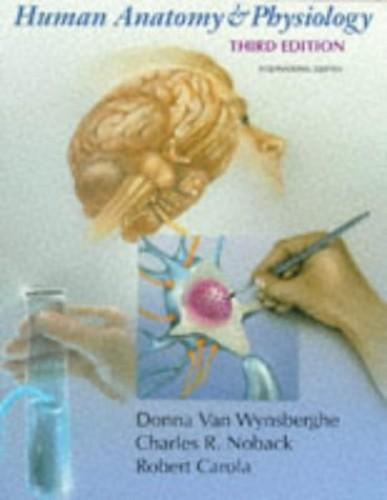 Human Anatomy and Physiology By Donna Van Wynsberghe