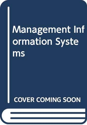 Management Information Systems by Charles S. Parker