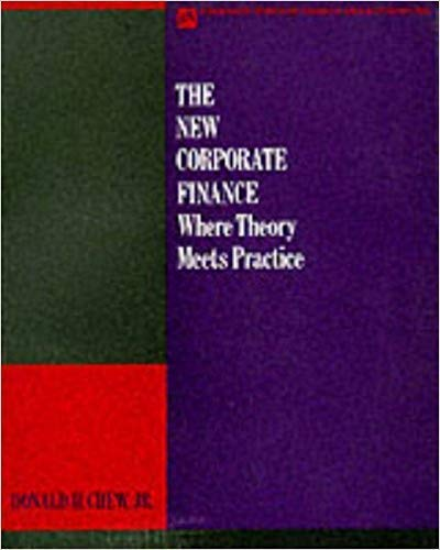 The New Corporate Finance By Donald H. Chew
