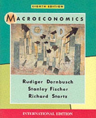 Macroeconomics by Rudiger Dornbusch