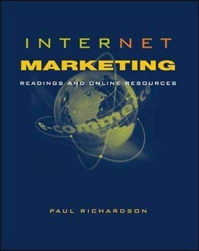 Internet Marketing: Readings and Online Resources By Paul S. Richardson