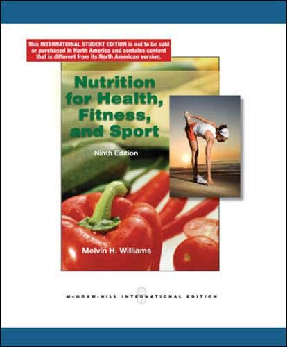 Nutrition for Health, Fitness & Sport By Melvin Williams
