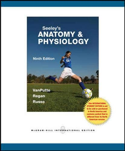 Seeley's Anatomy & Physiology By Cinnamon L. VanPutte