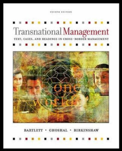 Transnational Management: Text and Cases By Christopher Bartlett