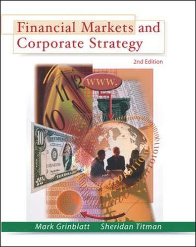 Financial Markets & Corporate Strategy By Mark Grinblatt