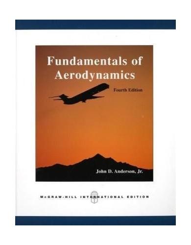 Fundamentals of Aerodynamics By John Anderson