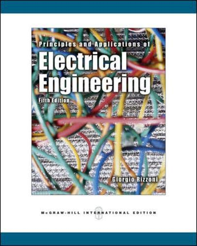 Principles and Applications of Electrical Engineering By Giorgio Rizzoni