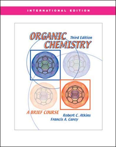 Organic Chemistry: A Brief Course By Francis A. Carey