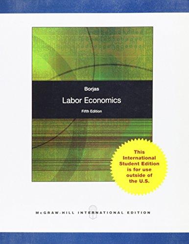 Labor Economics By George J. Borjas