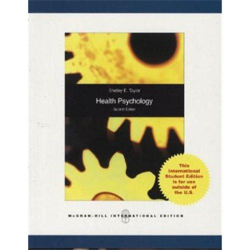 HEALTH PSYCHOLOGY 7E By Shelley Taylor