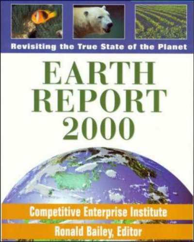 Earth Report 2000 By Edited by Ronald Bailey