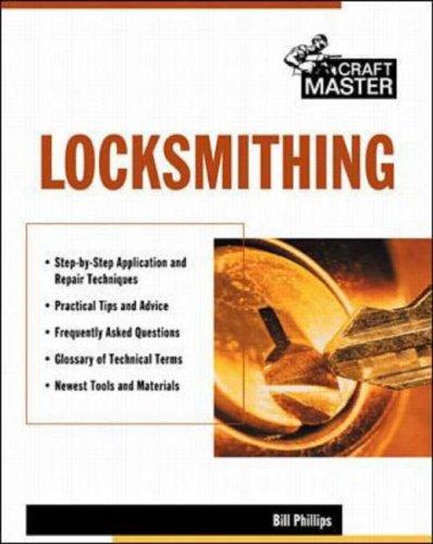 Locksmithing By Bill Phillips