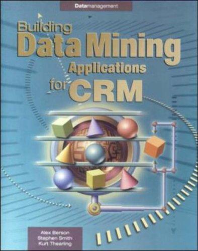 Building Data Mining Applications (Enterprise Computing) By Alex Berson