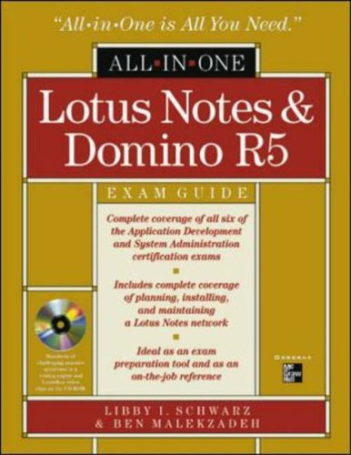 Lotus Notes and Domino R5 All-In-One Exam Guide By Libby Ingrassia Schwarz