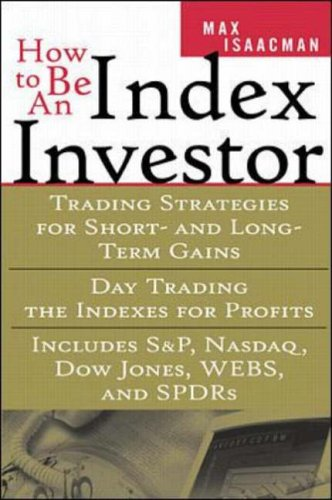 How To Be An Index Investor By Max Isaacman