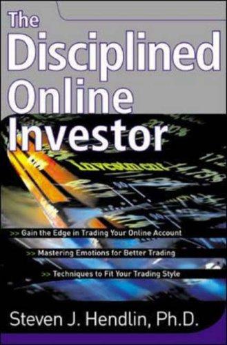 Disciplined Online Investor By Steven Hendlin