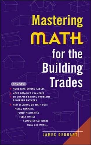 Mastering Math for the Building Trades By James Gerhart