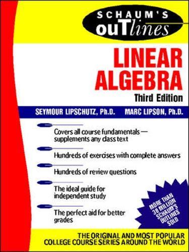 Schaum's Outline of Linear Algebra (Schaum's Outline Series) By Seymour Lipschultz