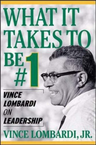What it Takes to be #1 By Vince Lombardi