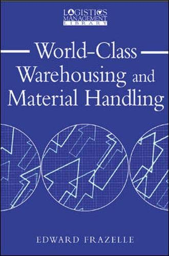 World-Class Warehousing and Material Handling By Edward Frazelle