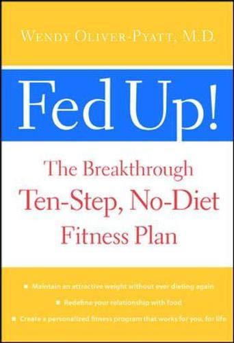 Fed Up! By Wendy Oliver-Pyatt