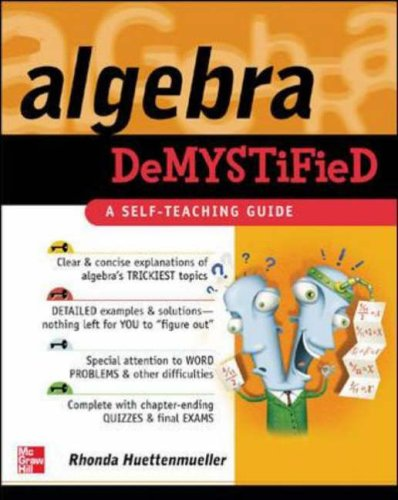 Algebra Demystified By Rhonda Huettenmueller