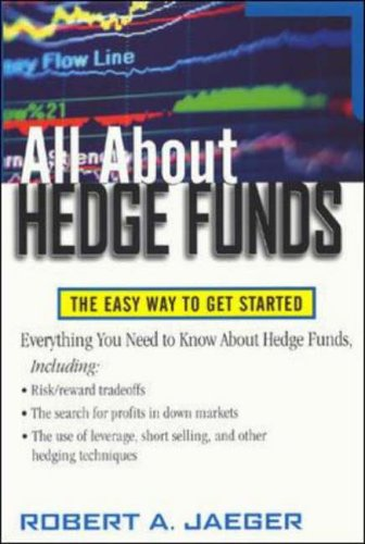 All About Hedge Funds By Robert Jaeger